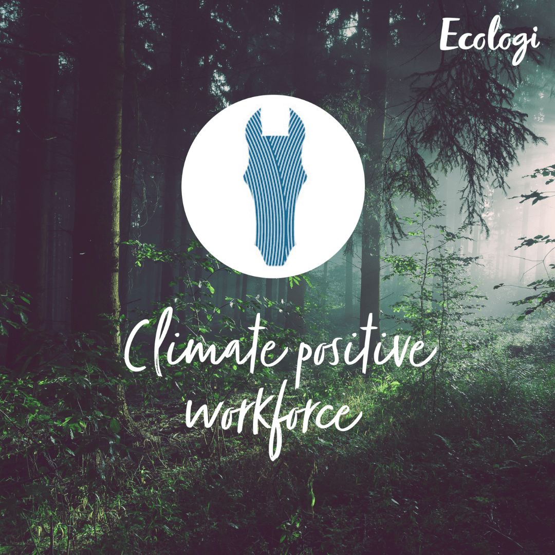 The See Change Now logo with the caption 'climate positive workforce' below. In the background is a forest.